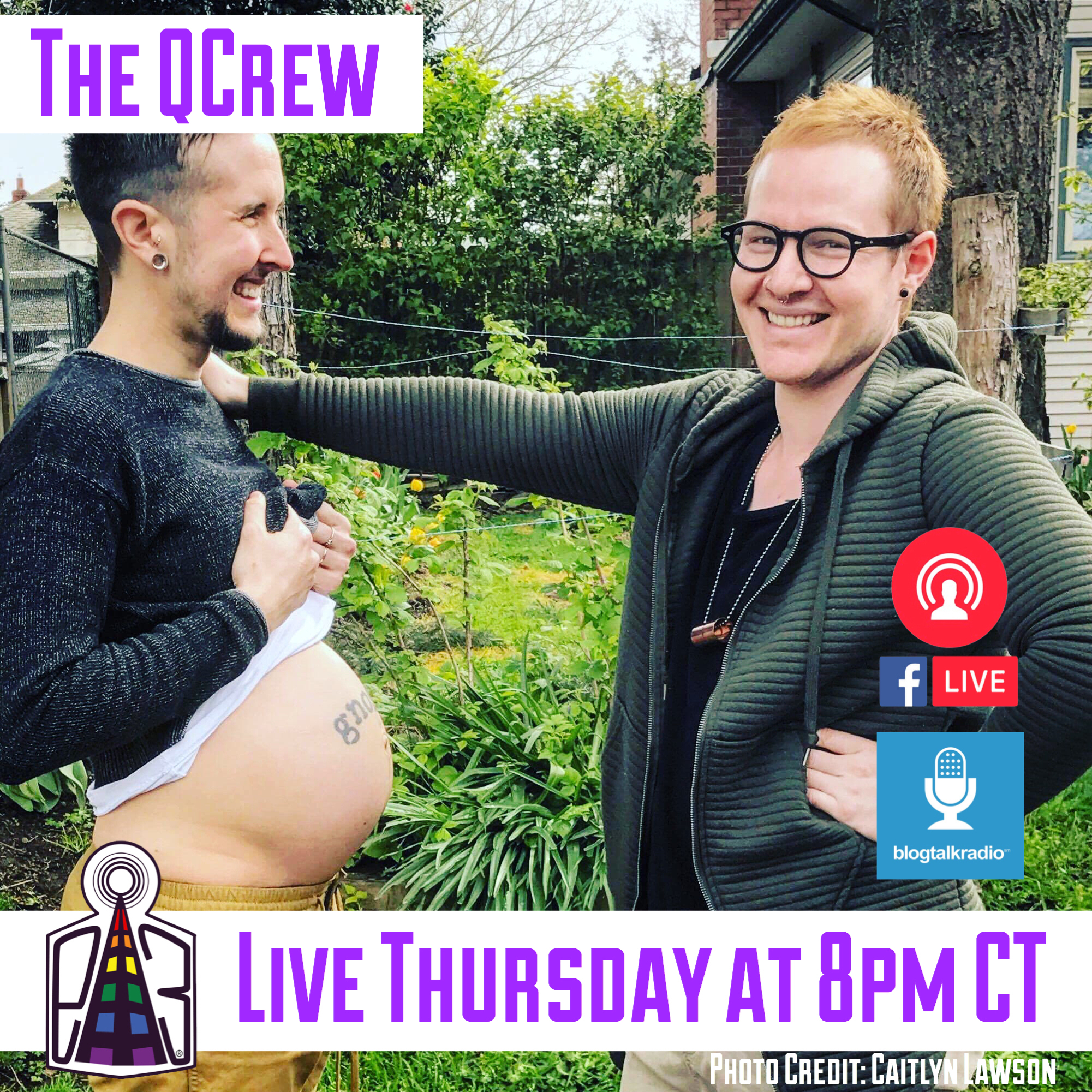 Trans & Pregnant: It's Possible. Trystan & Biff join Anna DeShawn & the QCrew